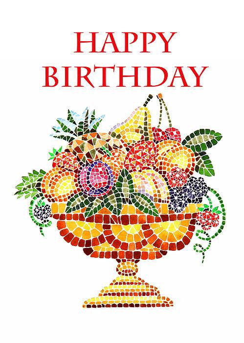Happy Birthday Card Fruit Vase Mosaic Print by Irina Sztukowski
