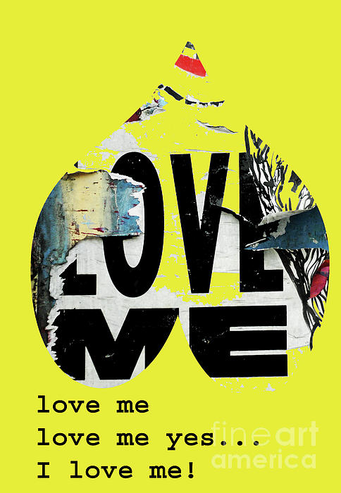 I Love Me Print by adSpice Studios