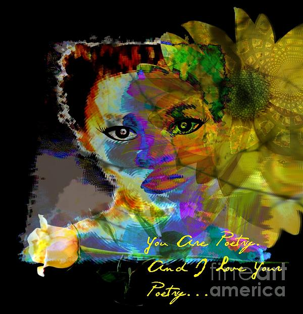 I Love Your Poetry Print by Fania Simon