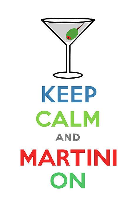 Keep Calm And Martini On Print by Andi Bird