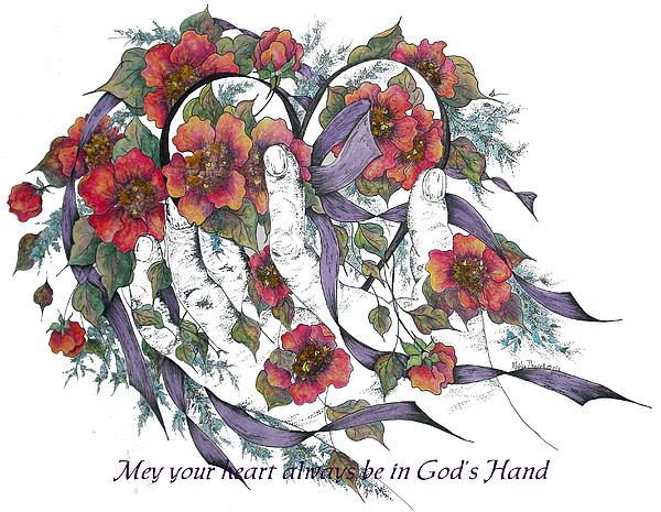 Meldra Driscoll - May Your Heart Always Be In God