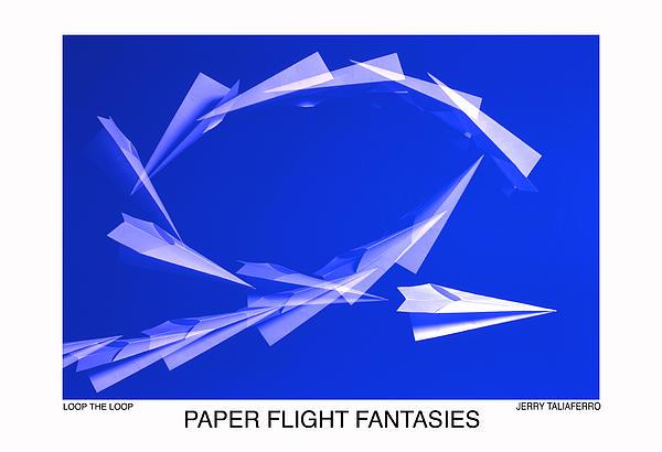 Jerry Taliaferro - Paper Flifght Fantasies - Loop The Loop