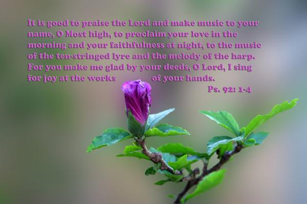 Psalms Scripture With Floral Bud Print by Linda Phelps