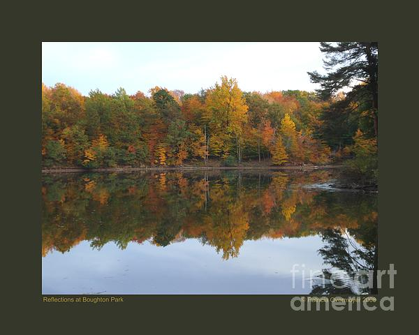 Reflections At Boughton Park Print by Patricia Overmoyer