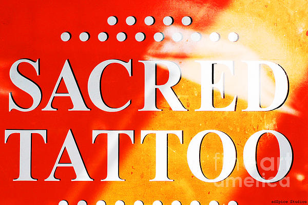 Sacred Tattoo Sign Print by AdSpice Studios