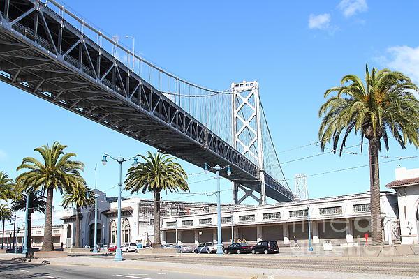 San Francisco Bay Bridge At The Embarcadero . 7d7735 Print by Wingsdomain Art and Photography