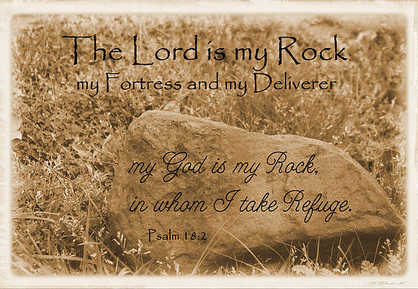 The Lord Is My Rock Psalm 18 Print by Robyn Stacey