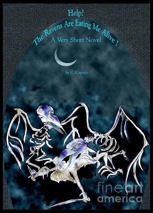 Cori Caputo - The Ravens are Eating Me Alive