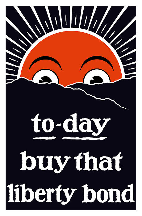 To-day Buy That Liberty Bond Print by War Is Hell Store