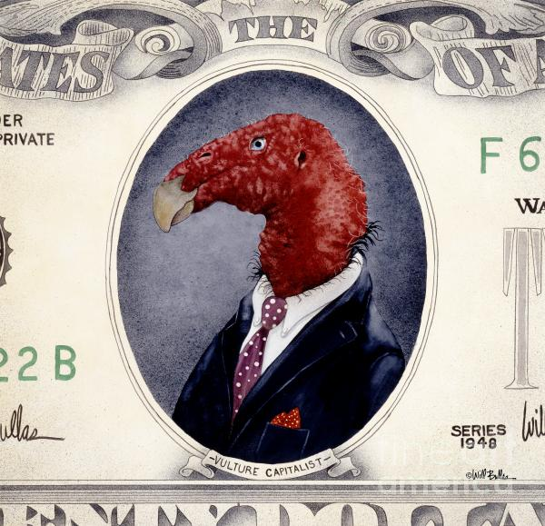 Vulture Capitalist... Print by Will Bullas