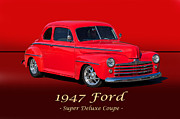 Street Rod Art - 1947 Ford Super Deluxe Coupe I by Dave Koontz
