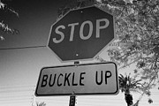 Buckle Posters - buckle up sign below stop sign in Las Vegas Nevada USA Poster by Joe Fox