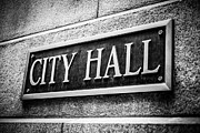 Hall Photo Prints - Chicago City Hall Sign in Black and White Print by Paul Velgos