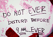Donna Hayward Prints - Do Not EVER Disturb Print by Luis Ludzska