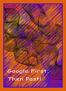 Google Art Digital Art Framed Prints - Google First Then Post Framed Print by Barbara Snyder