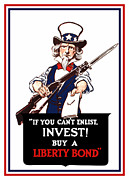 Wwi Propaganda Posters - If You Cant Enlist Invest Poster by War Is Hell Store