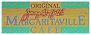 Jimmy Buffett Posters - Jimmy Buffetts Margaritaville Cafe Sign - The Original Poster by John Stephens