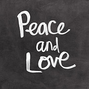 Chalkboard Posters - Peace and Love Poster by Linda Woods