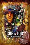 Curator Prints - The Curator Print by Bob Bello