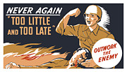 Production Mixed Media Posters - Too Little And Too Late Poster by War Is Hell Store
