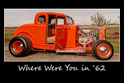 Deuce Coupe Framed Prints - Where Were You In 62 Framed Print by Thomas Sellberg