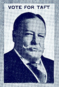 """william Howard Taft""  Posters - 1912 Vote Taft for President Poster by Historic Image"