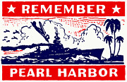 Patriotism Paintings - 1941 Remember Pearl Harbor by Historic Image