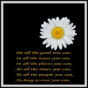 Affirmation Digital Art Posters - Do All the Good You Can Poster by Barbara Griffin