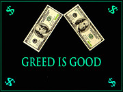 Benjamin Franklin Mixed Media Prints - Greed is Good Print by Dennis Dugan