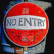 Craig Brown Art - No Entry Sign by Craig Brown