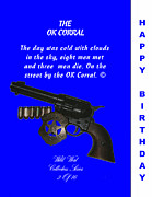 Peace Maker Prints - OK CORRAL 2 of 16 Happy Bithday Print by Thomas McClure
