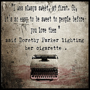 Author Digital Art Framed Prints - Said Dorothy Parker Framed Print by Cinema Photography
