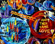 Discrimination Painting Metal Prints - Then Came Love Metal Print by Jackie Carpenter