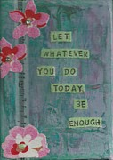 Affirmation Posters - Whatever You Do Poster by Gillian Pearce