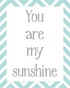Baby Room Framed Prints - You Are My Sunshine Framed Print by Jaime Friedman