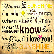 Engagement Digital Art Prints - You are my Sunshine Word Art Print by Mary Jane Cannon