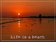 Quote Art - Life is a beach by Edward Fielding