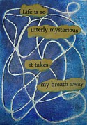 Affirmation Posters - Mysterious Life Poster by Gillian Pearce