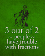 People Mixed Media Metal Prints - 3 out of 2 People Have Trouble with Fractions Humor Poster Metal Print by Design Turnpike