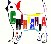 Mixed Media Of Dogs Posters - Chihuahua Poster by Brian Buckley
