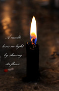 Flame Light Prints - A Candle Loses No Light By Sharing Its Flame Print by Al Bourassa