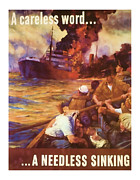 Muscles Mixed Media - A Carless Word A Needless Sinking - World War 2 Art by Presented By American Classic Art