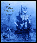 Parrot-head Prints - A Pirate Looks At Fifty Print by John Stephens