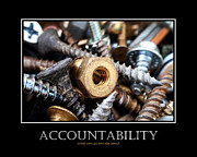 Nuts And Bolts Art - Accountability Inspirational Motivational Poster Art by Christina Rollo