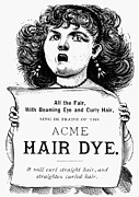 Hair Dye Prints - ACME HAIR DYE AD, c1890 Print by Granger