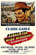 Clark Gable Framed Prints - Across the Wide Missouri  Framed Print by Movie Poster Prints