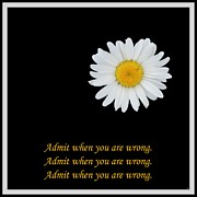 Affirmation Framed Prints - Admit When You Are Wrong Framed Print by Barbara Griffin