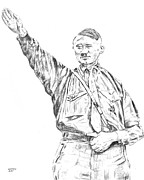 Adolf Drawings - Adolf Hitler - Still Crazy by Dennis Larson