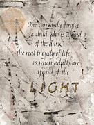 Calligraphy Mixed Media Prints - Afraid of the Light Print by Jan Boyd