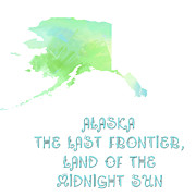 Frontier Art Mixed Media Prints - Alaska - The Last Frontier - Land of the Midnight Sun - Map - State Phrase - Geology Print by Andee Photography